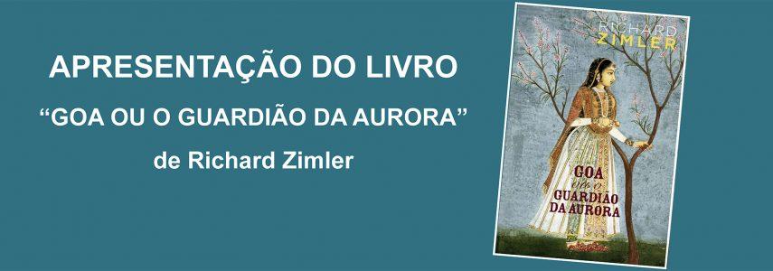 """Apresentação do Livro """"Goa ou o Guardião da Aurora """" de Richard Zimler"""